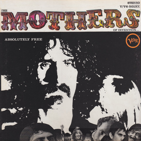 FRANK ZAPPA - Absolutely Free (The Mothers Of Invention) cover