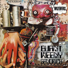 FRANK ZAPPA - Burnt Weeny Sandwich (The Mothers Of Invention) cover