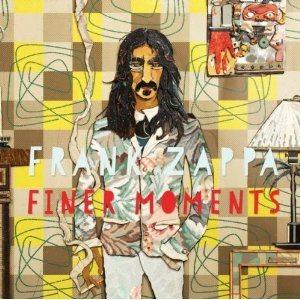 FRANK ZAPPA - Finer Moments cover