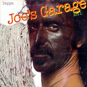 FRANK ZAPPA - Joe's Garage: Act I cover