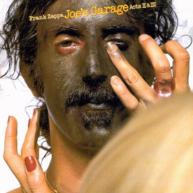 FRANK ZAPPA - Joe's Garage: Acts II & III cover