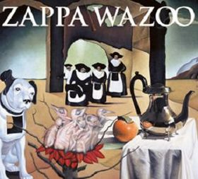 FRANK ZAPPA - Wazoo cover 
