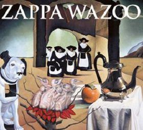 FRANK ZAPPA - Wazoo cover