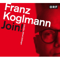 FRANZ KOGLMANN - Join! cover