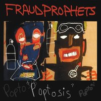 FRAUD PROPHETS - Poptosis cover