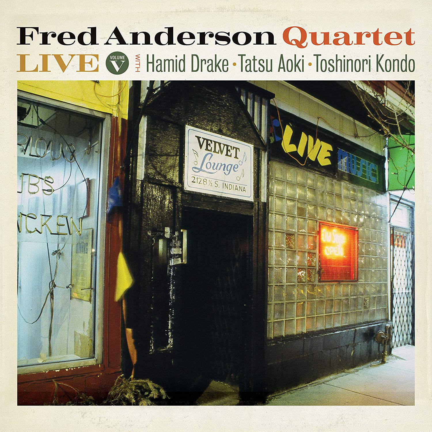 FRED ANDERSON - Fred Anderson Quartet :  Live Volume V cover