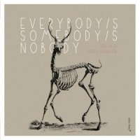 FRED FRITH - Fred Frith / Darren Johnston : Everybody's Somebody's Nobody cover
