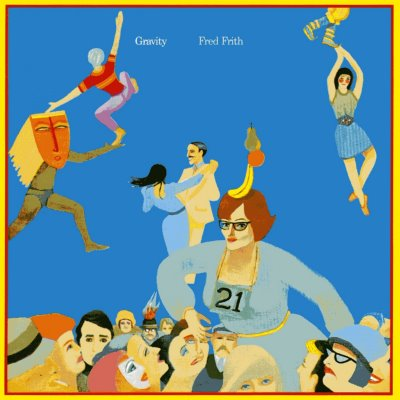 FRED FRITH - Gravity cover