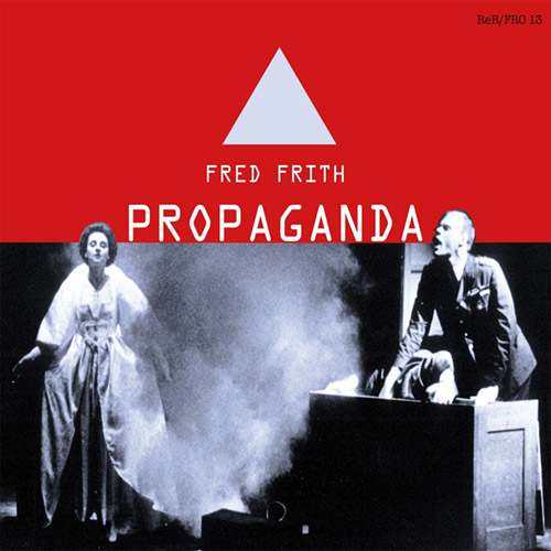 FRED FRITH - Propaganda cover