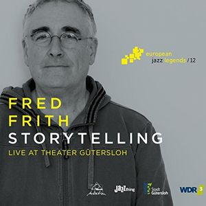 FRED FRITH - Storytelling cover