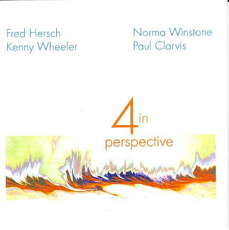FRED HERSCH - 4 In Perspective (with Norma Winstone, Kenny Wheeler, Paul Clarvis) cover