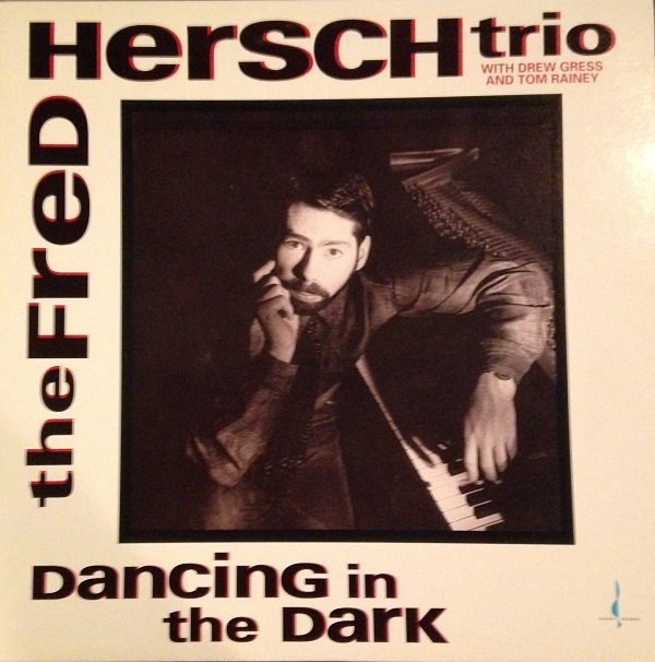 FRED HERSCH - Dancing In The Dark cover