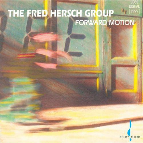 FRED HERSCH - Forward Motion cover