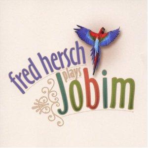 FRED HERSCH - Fred Hersch Plays Jobim cover