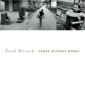 FRED HERSCH - Songs without Words cover