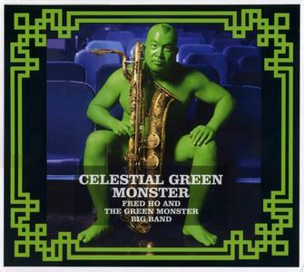 FRED HO (HOUN) - Celestial Green Monster cover