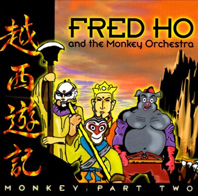 FRED HO (HOUN) - Monkey: Part Two cover