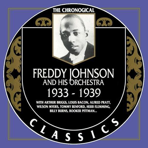 Freddy Johnson And His Harlemites Featuring Arthur Briggs - I Got Rhythm - Tiger Rag