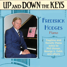FREDERICK HODGES - Up And Down The Keys: Ragtime and Novelty Piano solos by Phil Ohman, George L. Cobb, and others cover