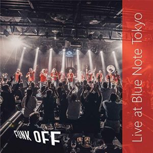 FUNK OFF - Live at Blue Note Tokyo cover