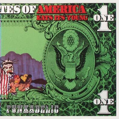 FUNKADELIC - America Eats Its Young cover