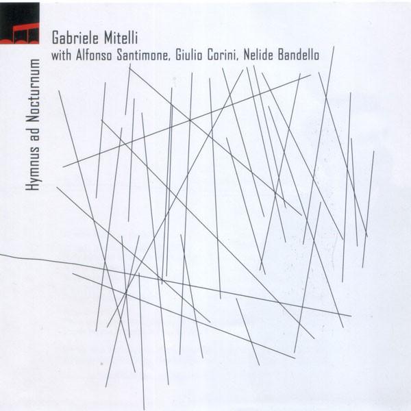 GABRIELE MITELLI - Hymnus Ad Nocturnum cover