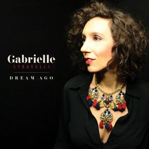 GABRIELLE STRAVELLI - Dream Ago cover