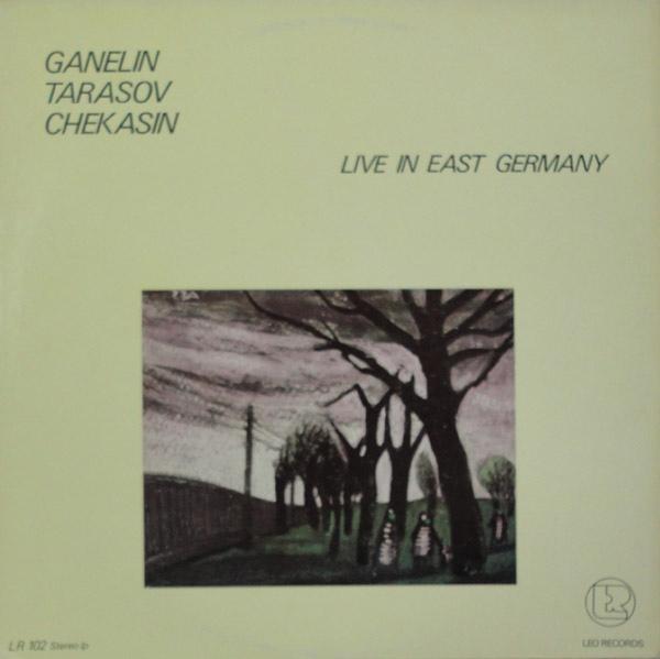 GANELIN TRIO/SLAVA GANELIN - Live In East Germany (aka Catalogue) cover