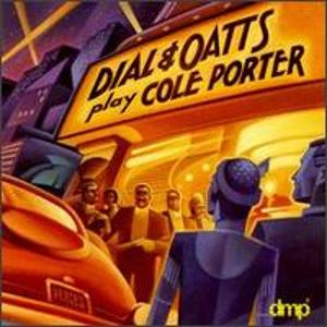 DIAL & OATTS - Dial & Oatts Play Cole Porter cover