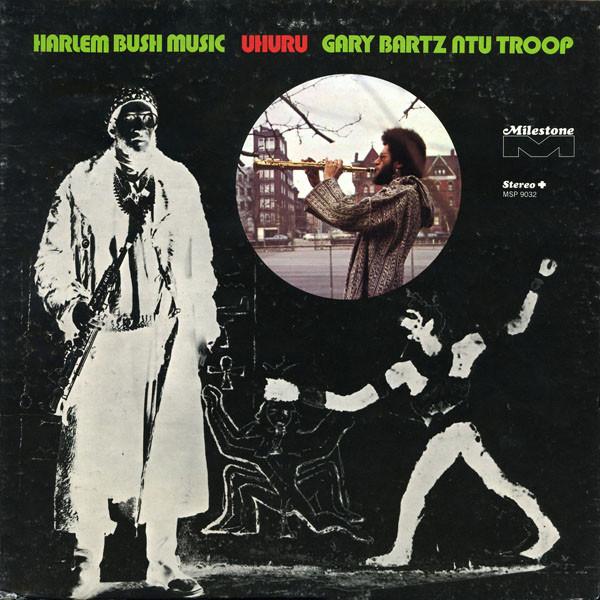 GARY BARTZ - Harlem Bush Music - Uhuru cover