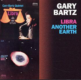 GARY BARTZ - Libra/Another Earth cover