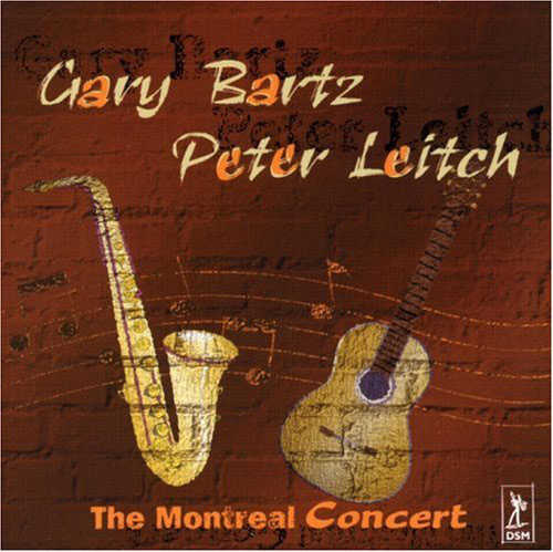 GARY BARTZ - The Montreal Concert cover