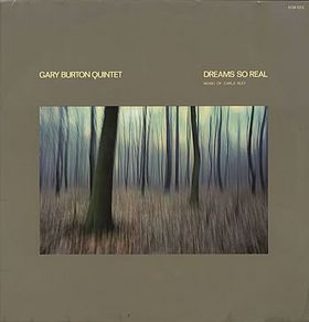 GARY BURTON - Dreams So Real cover