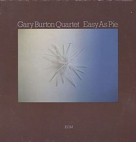 GARY BURTON - Easy as Pie cover