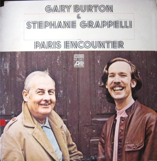 GARY BURTON - Gary Burton & Stéphane Grappelli: Paris Encounter cover