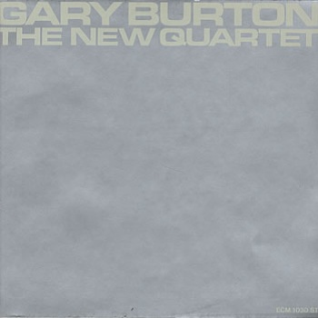 GARY BURTON - The New Quartet cover