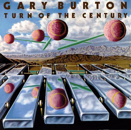 GARY BURTON - Turn Of The Century cover