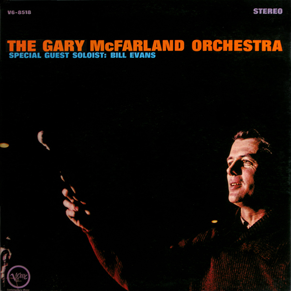 GARY MCFARLAND - The Gary McFarland Orchestra - Special Guest Soloist: Bill Evans cover