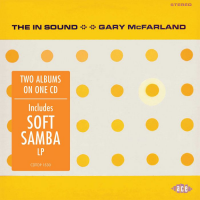 GARY MCFARLAND - The In Sound & Soft Samba cover