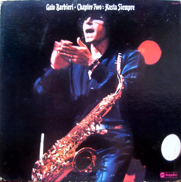 GATO BARBIERI - Chapter Two: Hasta siempre cover