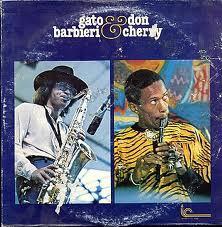 GATO BARBIERI - Gato Barbieri & Don Cherry cover