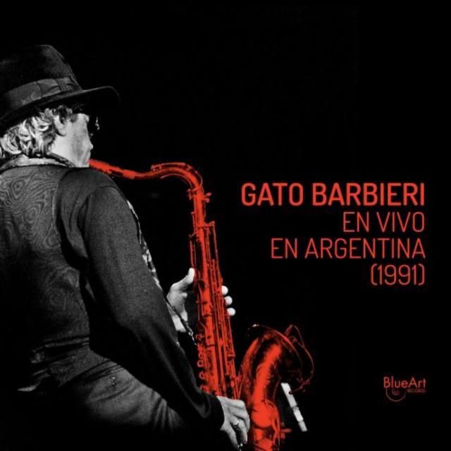 GATO BARBIERI - Gato Barbieri en Vivo en Argentina (1991) cover
