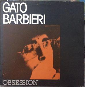 GATO BARBIERI - Obsession cover