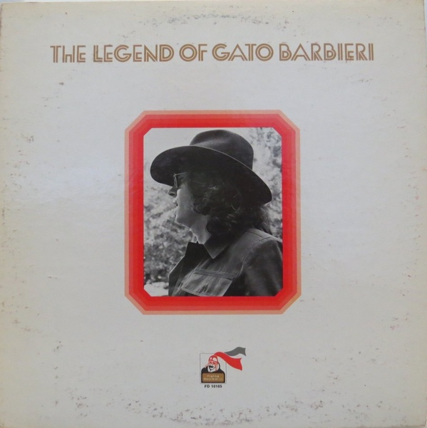 GATO BARBIERI - The Legend of Gato Barbieri cover