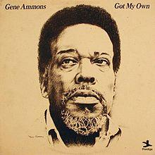 GENE AMMONS - Got My Own cover