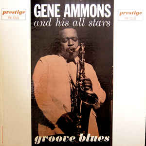 GENE AMMONS - Groove Blues cover