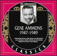GENE AMMONS - The Chronological Classics: Gene Ammons 1947-1949 cover
