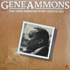 GENE AMMONS - The Gene Ammons Story: Gentle Jug cover