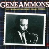 GENE AMMONS - The Gene Ammons Story: Organ Combos cover