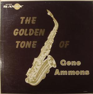 GENE AMMONS - The Golden Saxophone of Gene Ammons cover